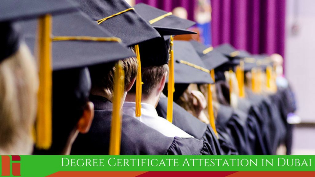 Degree Certificate Attestation in Dubai