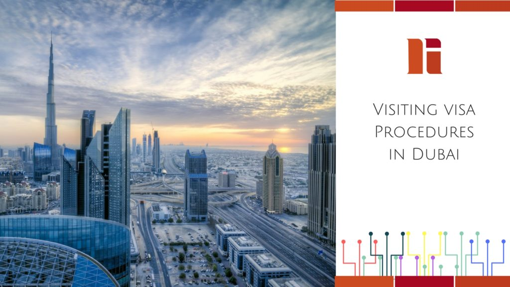 Visiting Visa Procedures in Dubai
