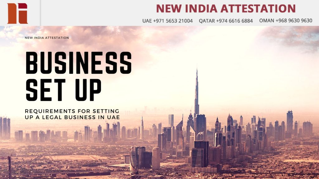 Requirements for Setting up  a Business Legally in UAE