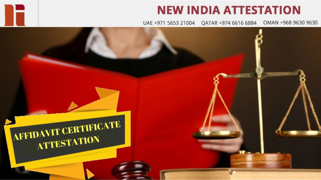 Affidavit Certificate Attestation in UAE