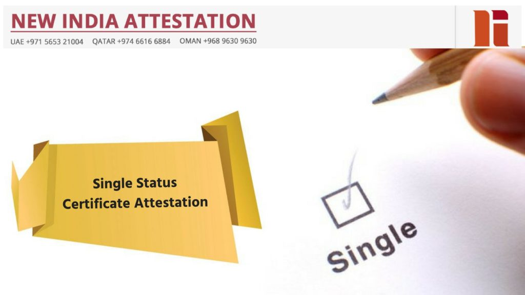 Single Status Certificate Attestation in Oman