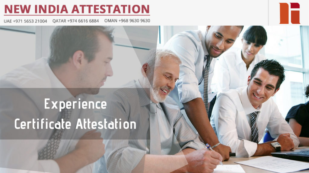 Experience Certificate Attestation Requirements