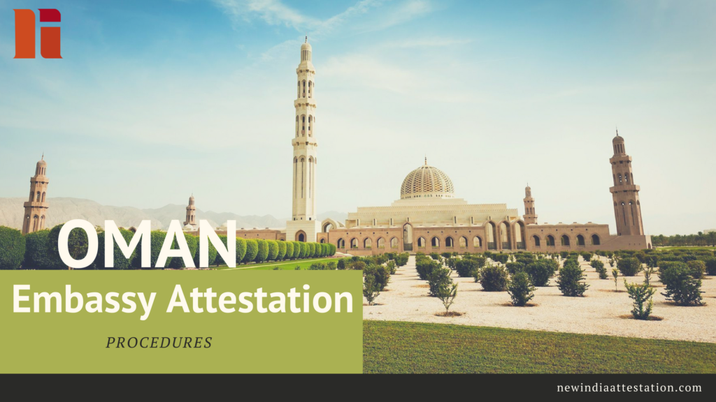 Oman Embassy Attestation Procedures