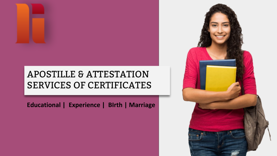 What is Attestation Services and Apostille & It's Process