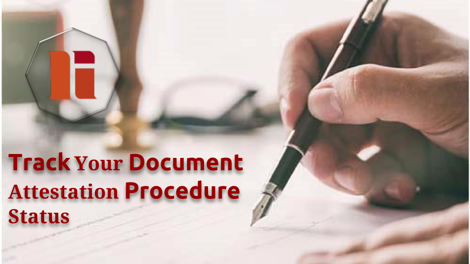 Tracking Your Document Attestation In Process