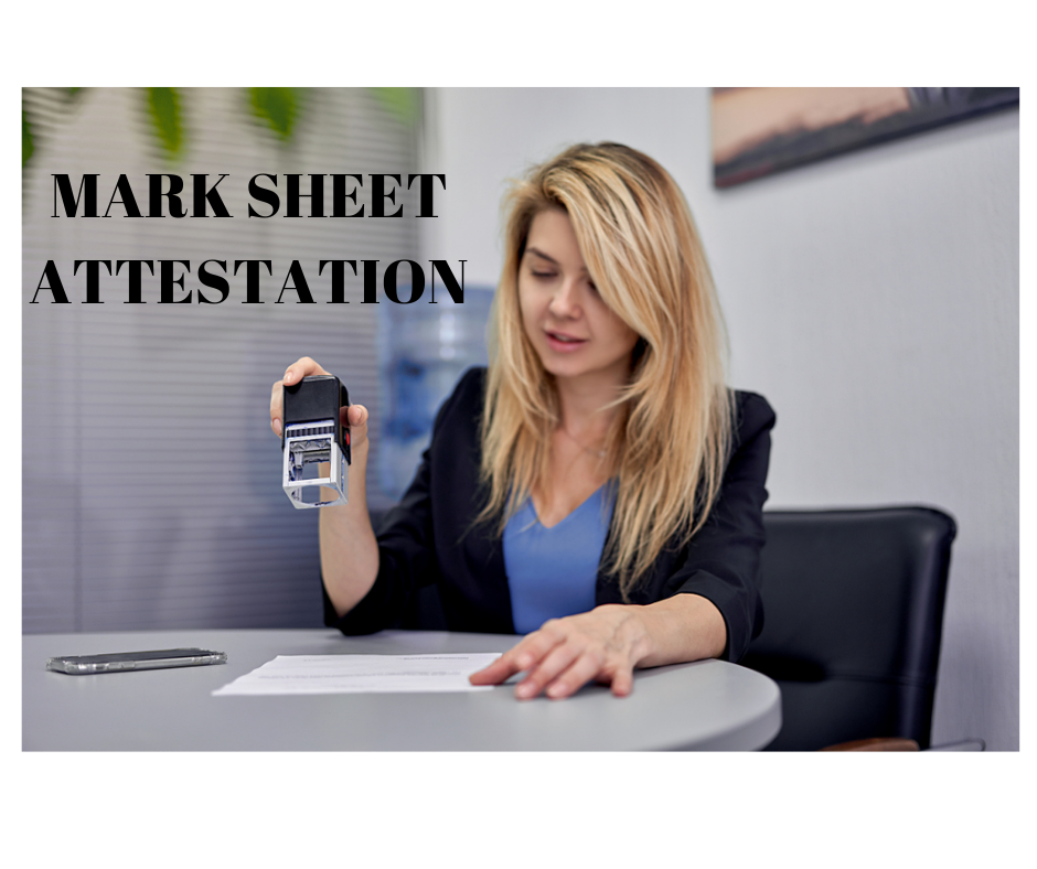 How To Get Mark Sheet Attestation