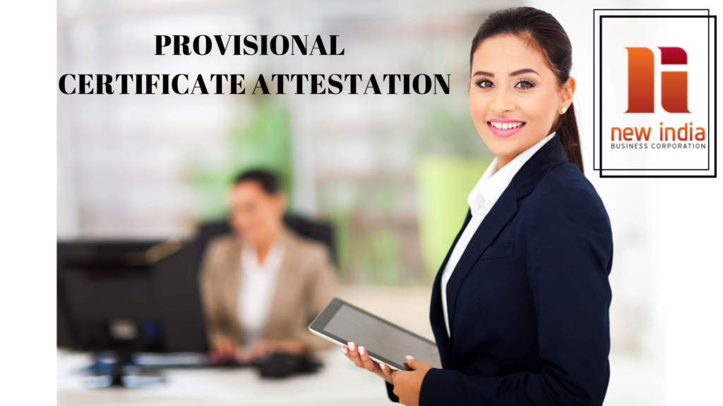 All About Provisional Certificate Attestation